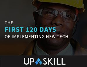 The first 120 of implementing new AR tech bu Upskill